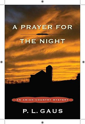 A Prayer for the Night By Gaus, P. L.