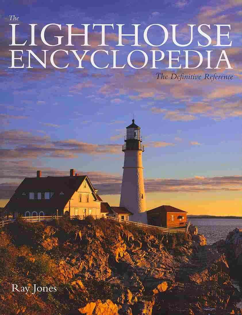 The Lighthouse Encyclopedia Edition By Jones, Ray